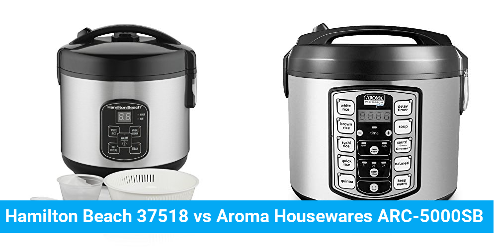 Hamilton Beach 37518 vs Aroma Housewares ARC-5000SB