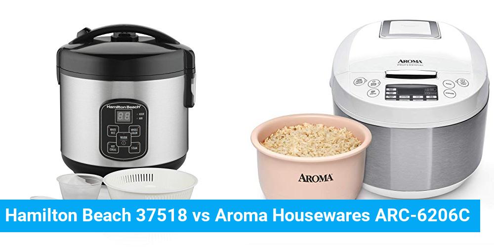 Hamilton Beach 37518 vs Aroma Housewares ARC-6206C