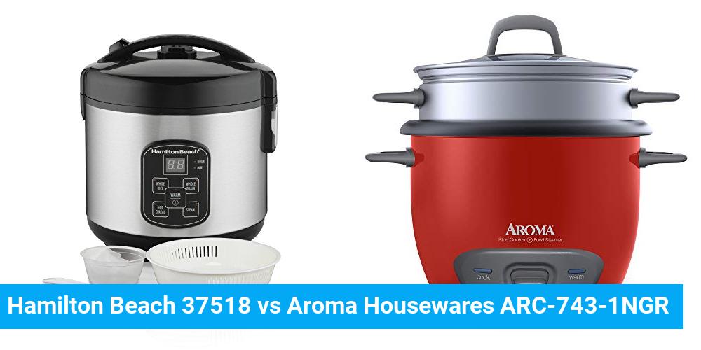 Hamilton Beach 37518 vs Aroma Housewares ARC-743-1NGR