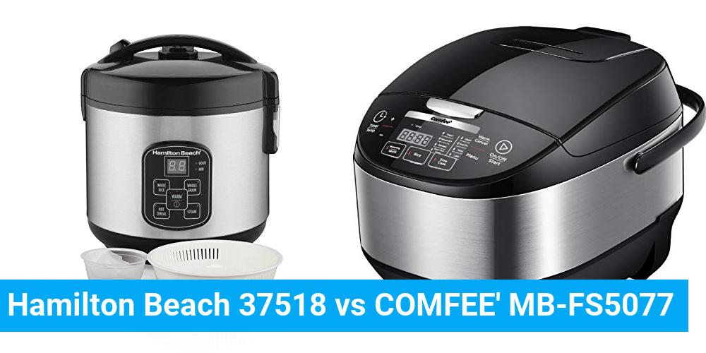 Hamilton Beach 37518 vs COMFEE' MB-FS5077