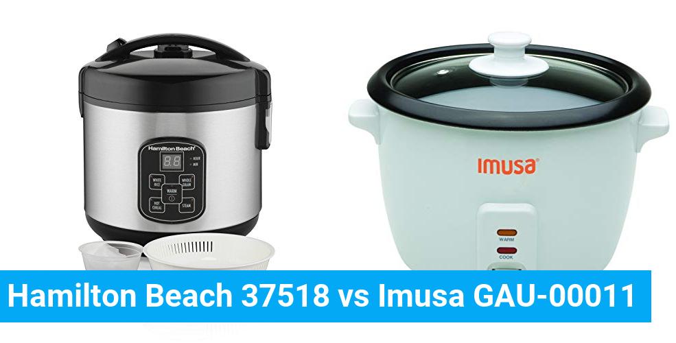 Hamilton Beach 37518 vs Imusa GAU-00011