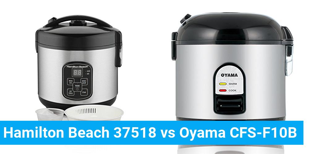 Hamilton Beach 37518 vs Oyama CFS-F10B