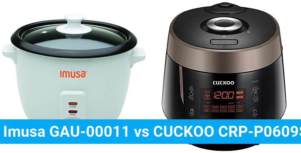 Imusa GAU-00011 vs CUCKOO CRP-P0609S