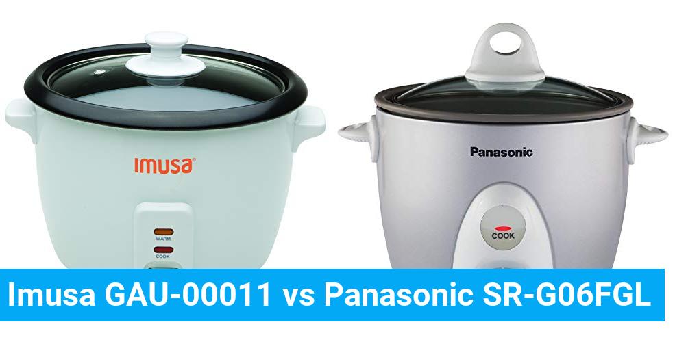 Imusa GAU-00011 vs Panasonic SR-G06FGL