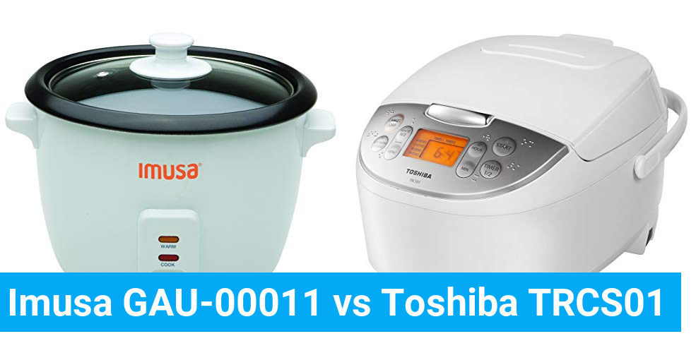 Imusa GAU-00011 vs Toshiba TRCS01