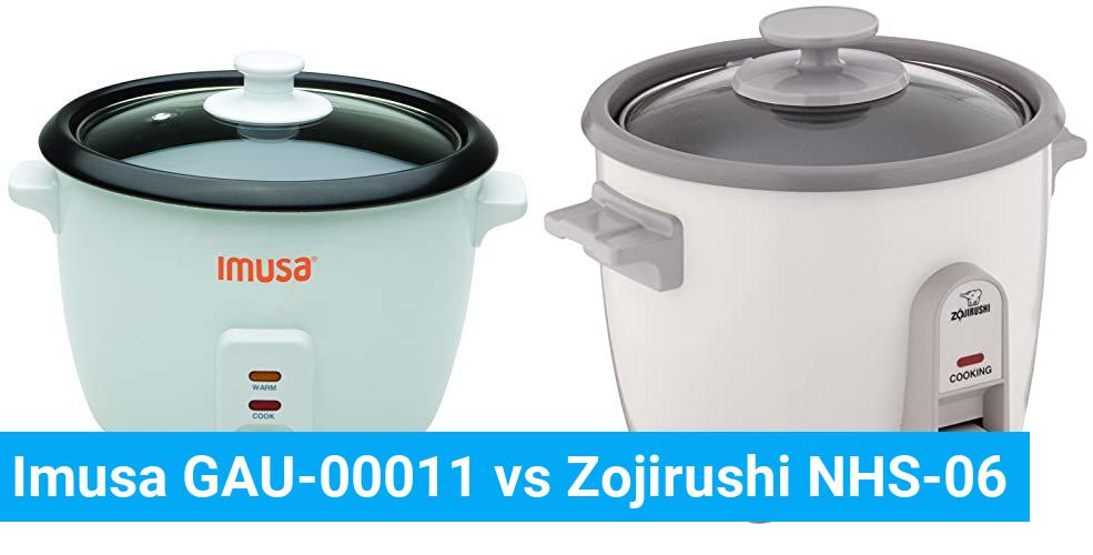 Imusa GAU-00011 vs Zojirushi NHS-06