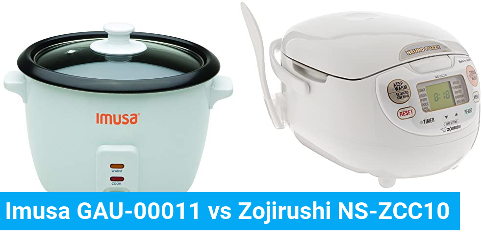 Imusa GAU-00011 vs Zojirushi NS-ZCC10