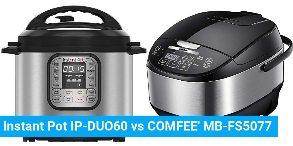 Instant Pot IP-DUO60 vs COMFEE' MB-FS5077
