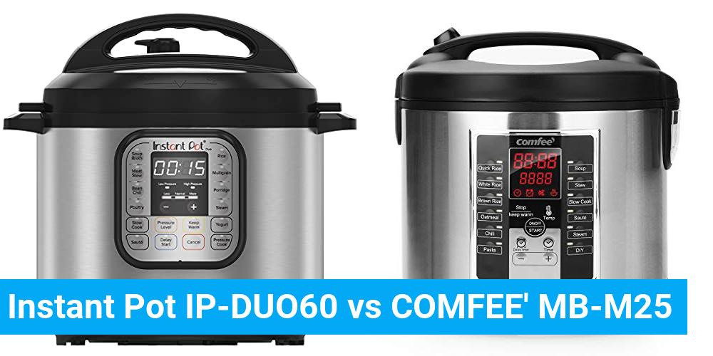 Instant Pot IP-DUO60 vs COMFEE' MB-M25