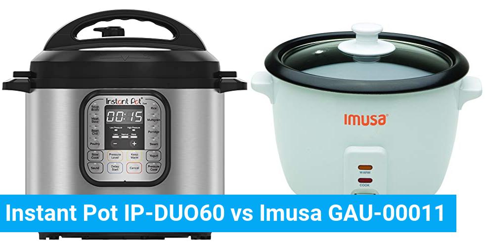 Instant Pot IP-DUO60 vs Imusa GAU-00011