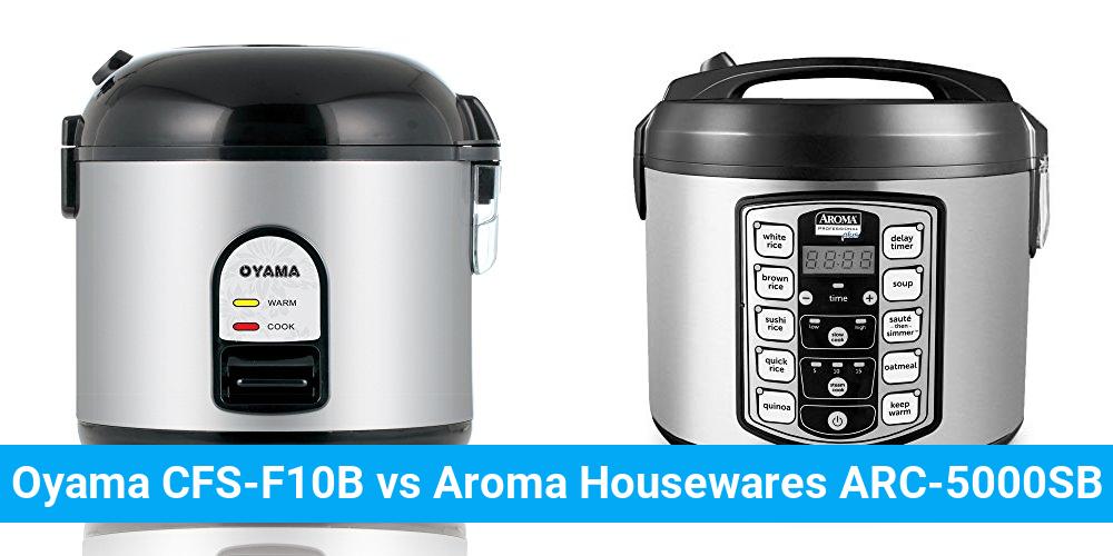 Oyama CFS-F10B vs Aroma Housewares ARC-5000SB