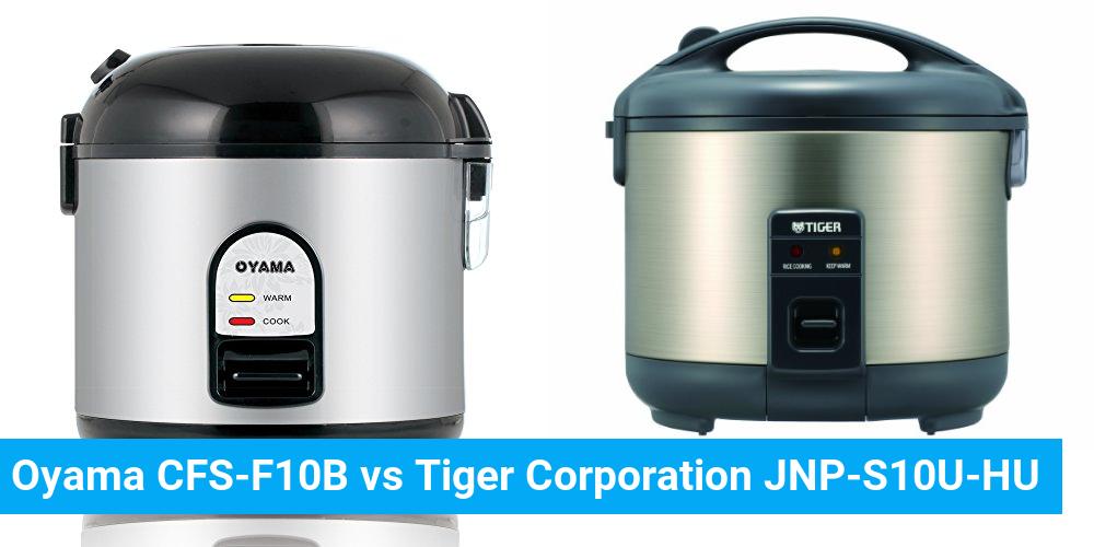Oyama CFS-F10B vs Tiger Corporation JNP-S10U-HU