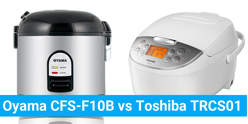 Oyama CFS-F10B vs Toshiba TRCS01