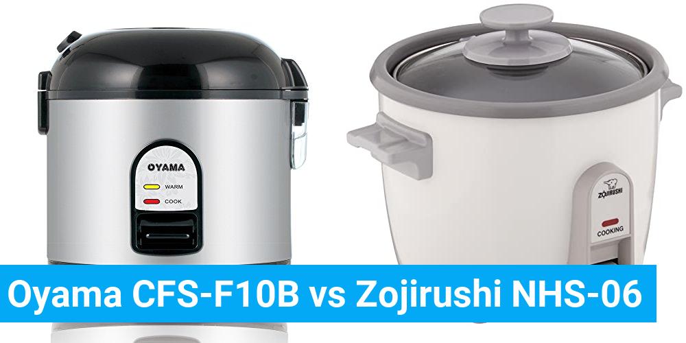 Oyama CFS-F10B vs Zojirushi NHS-06