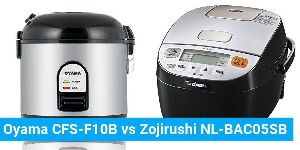 Oyama CFS-F10B vs Zojirushi NL-BAC05SB