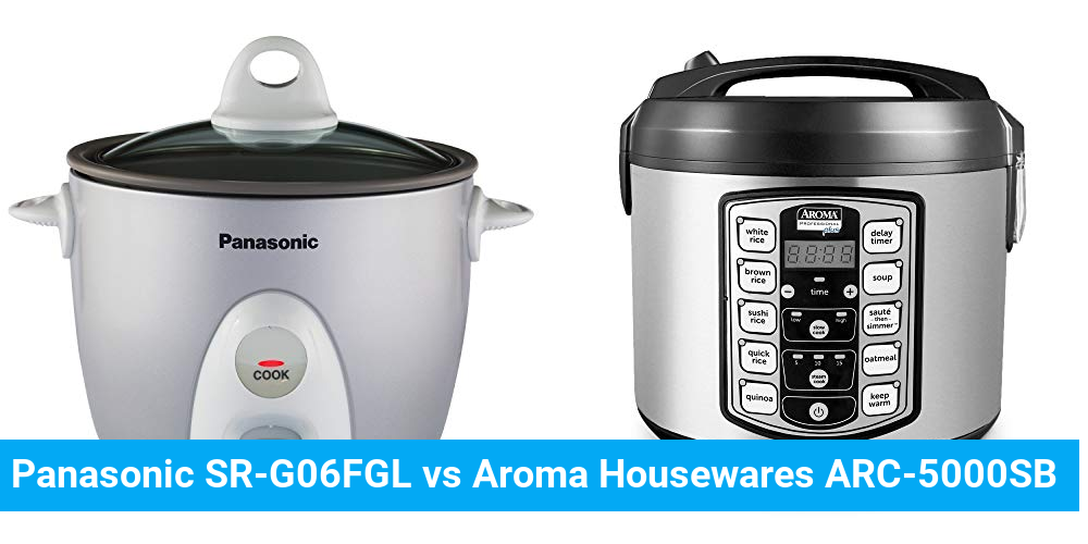 Panasonic SR-G06FGL vs Aroma Housewares ARC-5000SB