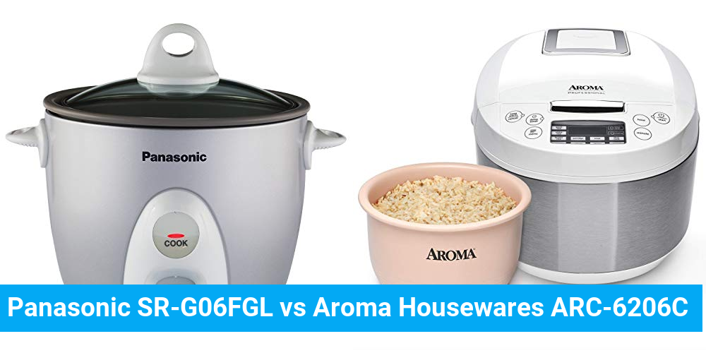 Panasonic SR-G06FGL vs Aroma Housewares ARC-6206C