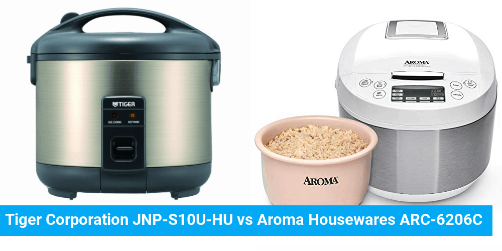 Tiger Corporation JNP-S10U-HU vs Aroma Housewares ARC-6206C