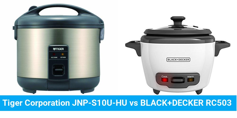 Tiger Corporation JNP-S10U-HU vs BLACK+DECKER RC503