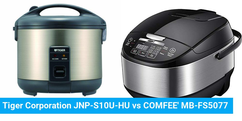Tiger Corporation JNP-S10U-HU vs COMFEE' MB-FS5077