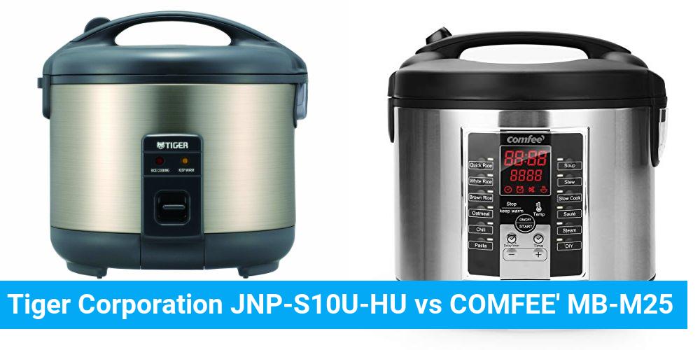 Tiger Corporation JNP-S10U-HU vs COMFEE' MB-M25