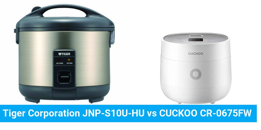 Tiger Corporation JNP-S10U-HU vs CUCKOO CR-0675FW