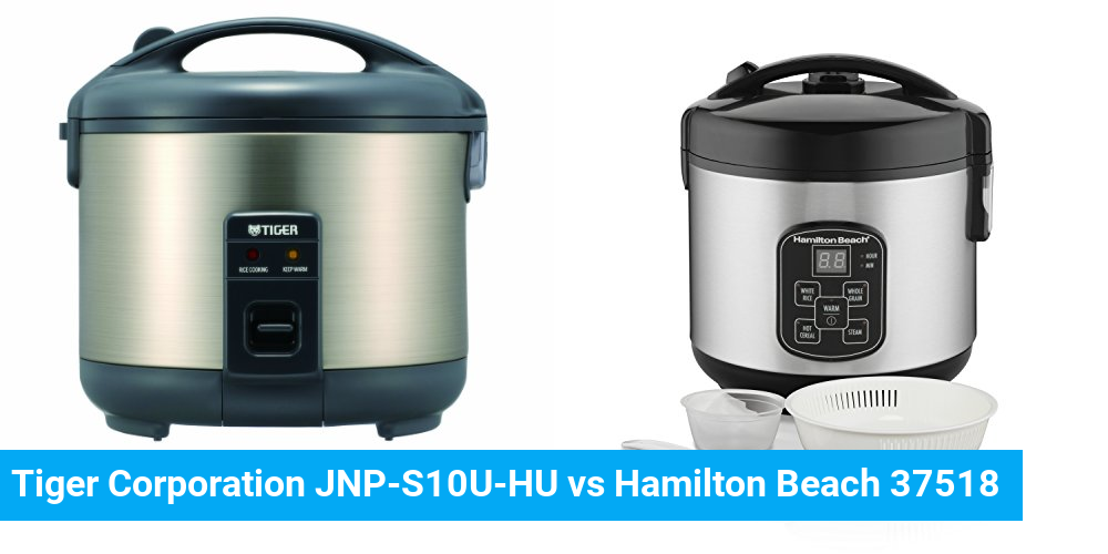 Tiger Corporation JNP-S10U-HU vs Hamilton Beach 37518