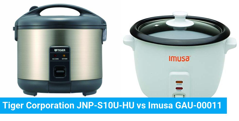 Tiger Corporation JNP-S10U-HU vs Imusa GAU-00011
