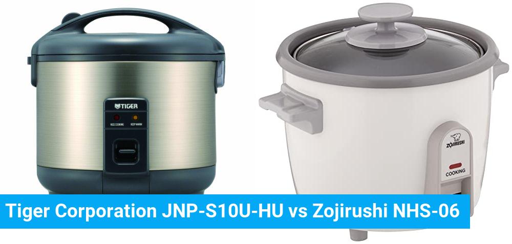 Tiger Corporation JNP-S10U-HU vs Zojirushi NHS-06