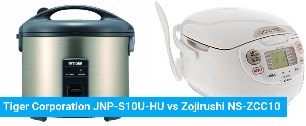 Tiger Corporation JNP-S10U-HU vs Zojirushi NS-ZCC10