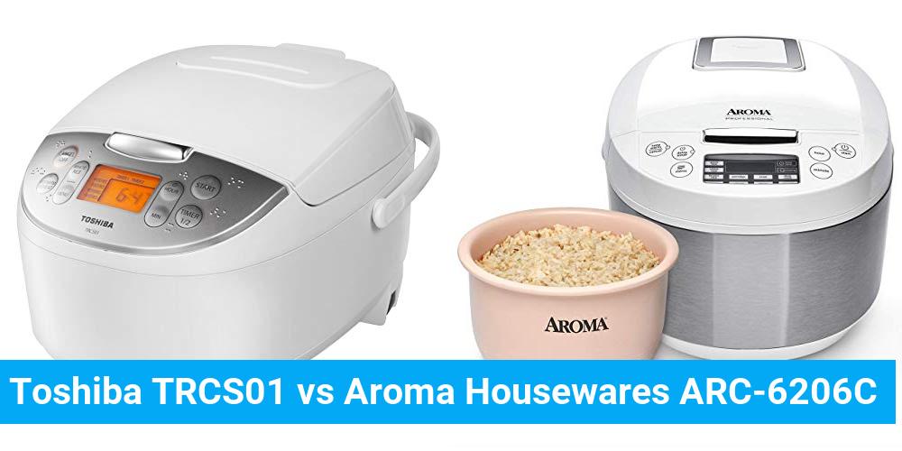 Toshiba TRCS01 vs Aroma Housewares ARC-6206C