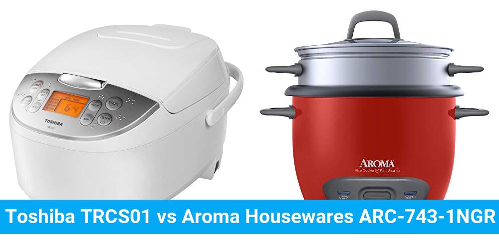 Toshiba TRCS01 vs Aroma Housewares ARC-743-1NGR