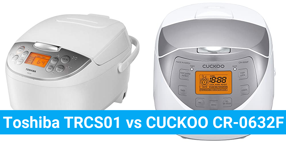 Toshiba TRCS01 vs CUCKOO CR-0632F