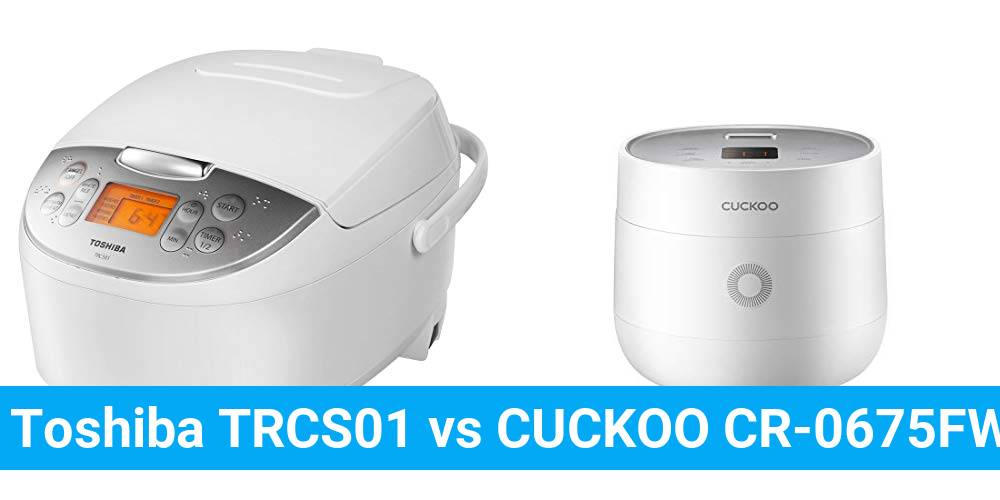 Toshiba TRCS01 vs CUCKOO CR-0675FW