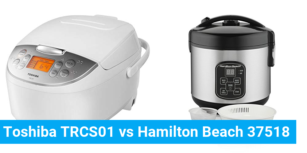Toshiba TRCS01 vs Hamilton Beach 37518