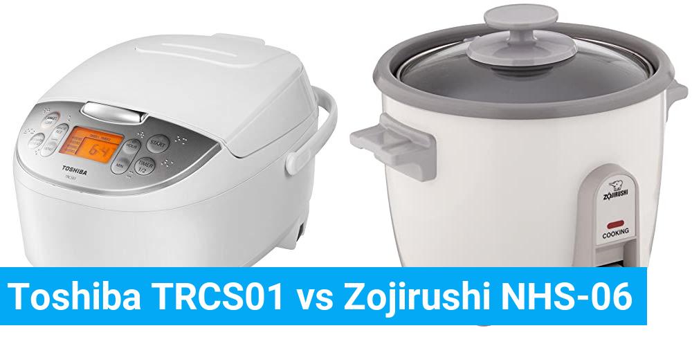 Toshiba TRCS01 vs Zojirushi NHS-06
