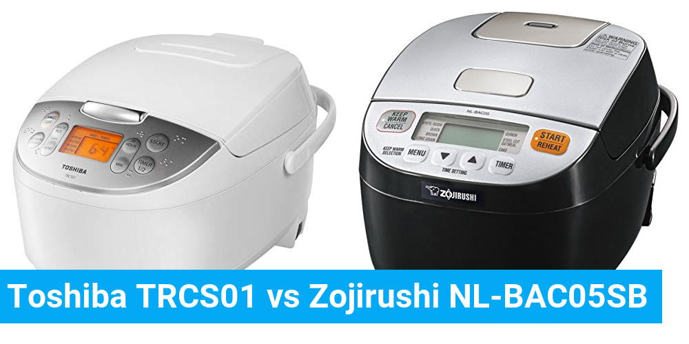 Toshiba TRCS01 vs Zojirushi NL-BAC05SB