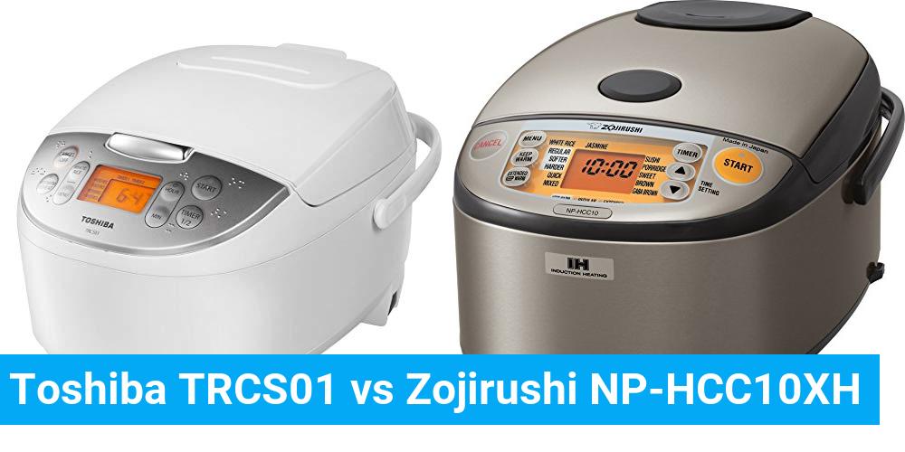 Toshiba TRCS01 vs Zojirushi NP-HCC10XH