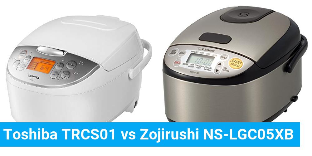 Toshiba TRCS01 vs Zojirushi NS-LGC05XB