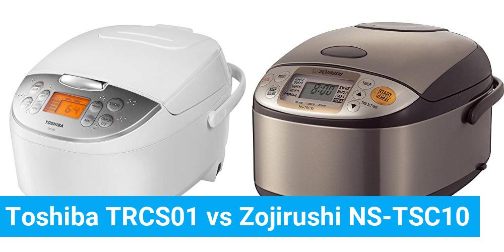 Toshiba TRCS01 vs Zojirushi NS-TSC10