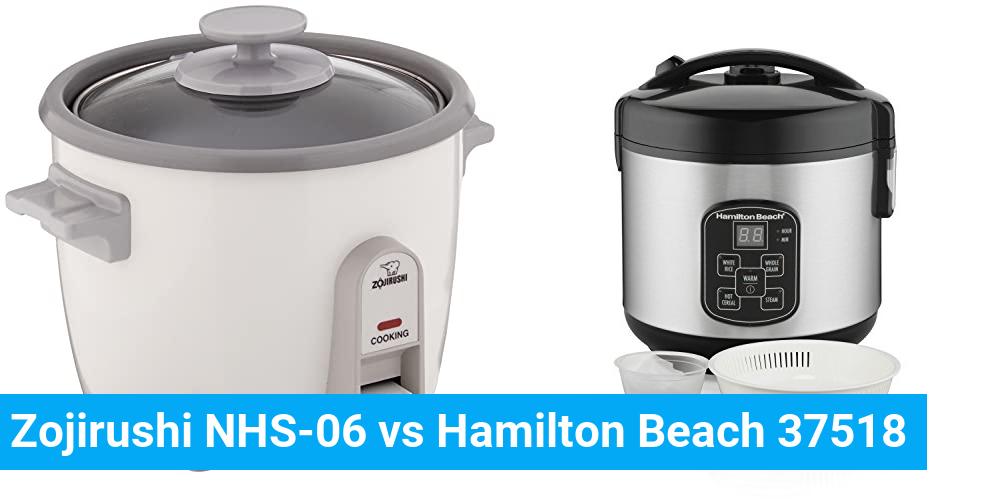 Zojirushi NHS-06 vs Hamilton Beach 37518
