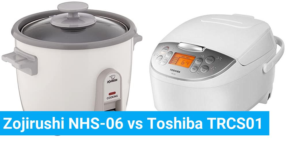 Zojirushi NHS-06 vs Toshiba TRCS01
