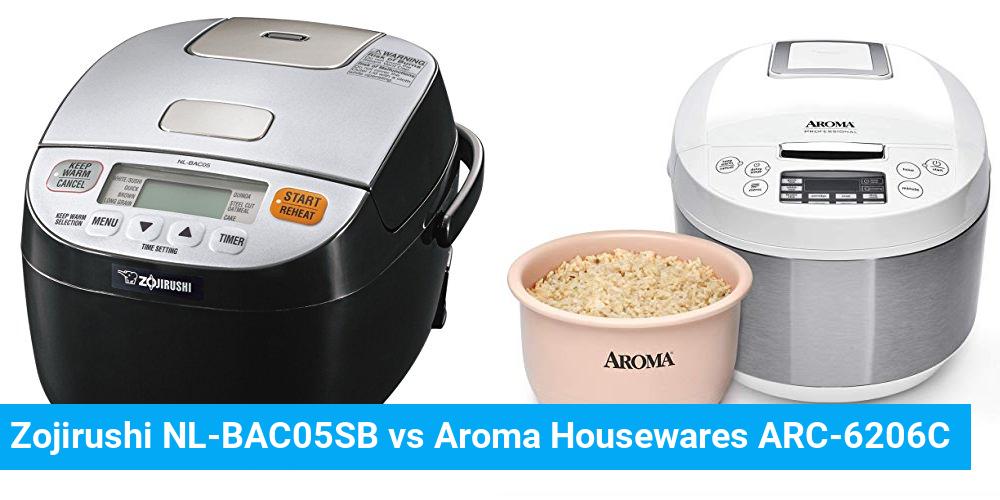 Zojirushi NL-BAC05SB vs Aroma Housewares ARC-6206C
