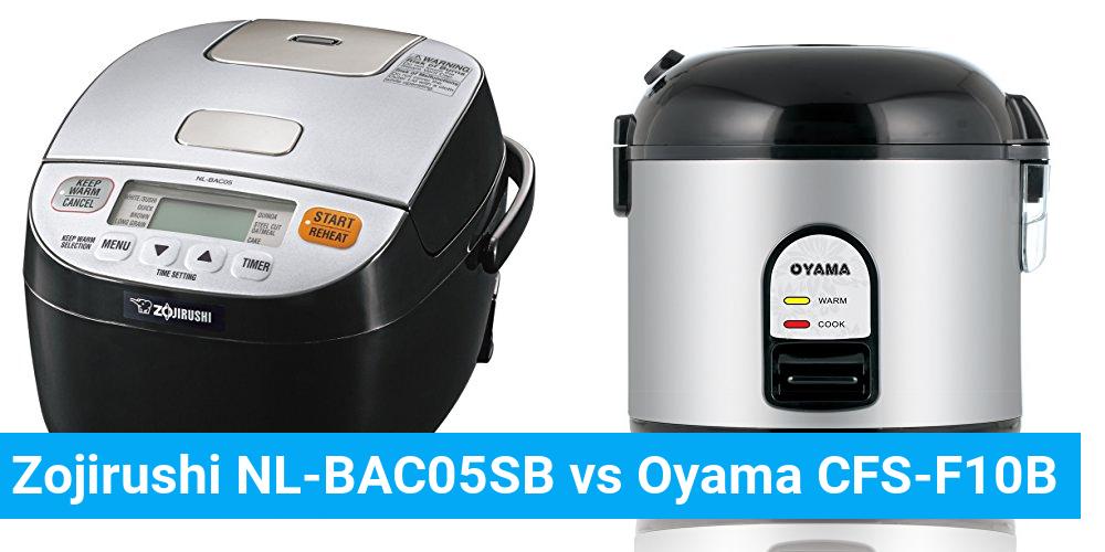 Zojirushi NL-BAC05SB vs Oyama CFS-F10B