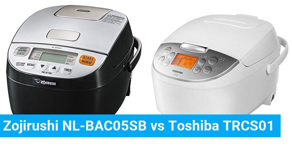 Zojirushi NL-BAC05SB vs Toshiba TRCS01