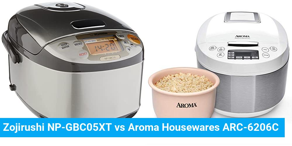 Zojirushi NP-GBC05XT vs Aroma Housewares ARC-6206C