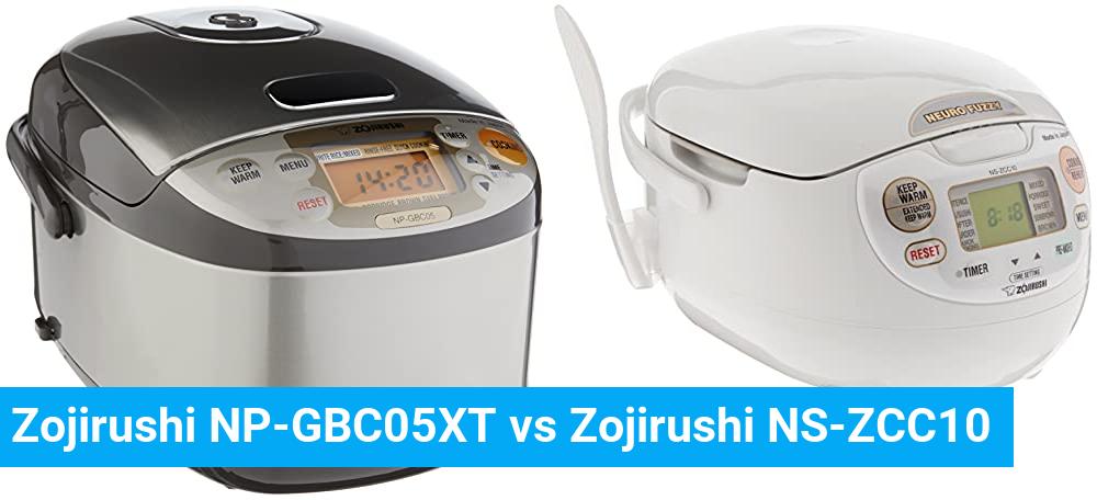 Zojirushi NP-GBC05XT vs Zojirushi NS-ZCC10