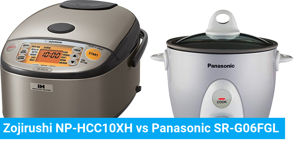 Zojirushi NP-HCC10XH vs Panasonic SR-G06FGL