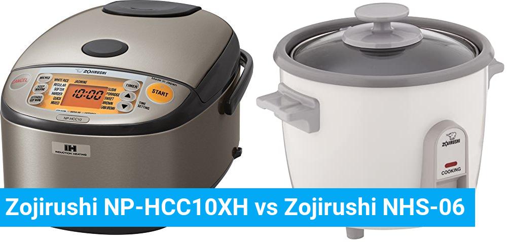 Zojirushi NP-HCC10XH vs Zojirushi NHS-06
