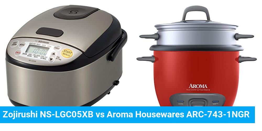 Zojirushi NS-LGC05XB vs Aroma Housewares ARC-743-1NGR